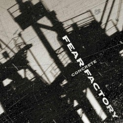Concrete by Fear Factory