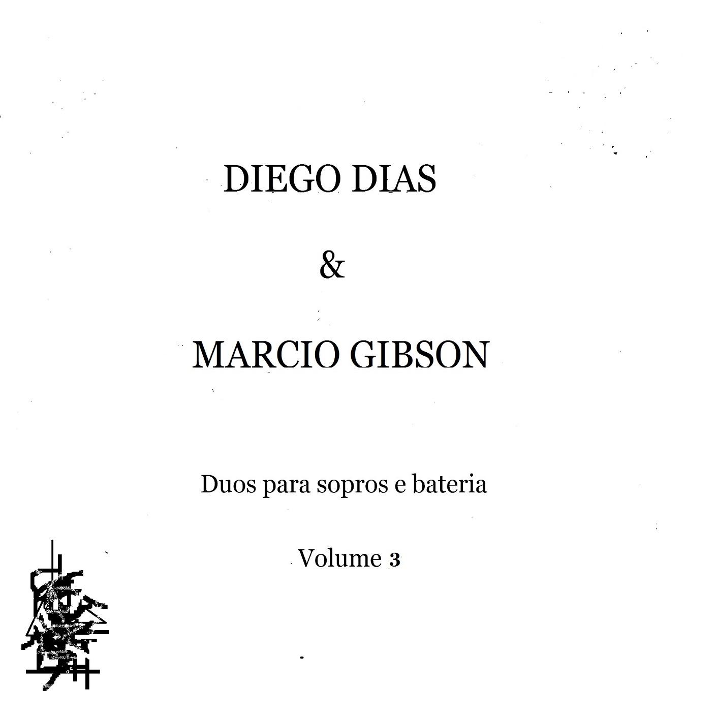 MSRCD049 - Diego Dias & Marcio Gibson - Duos para Sopros e Bateria Vol. 3
