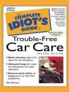 Cover of: The complete idiot's guide to car care and repair illustrated