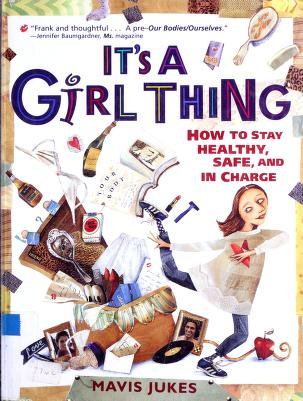 Cover of: It's a girl thing | Mavis Jukes