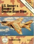 Cover of: U. S. Aircraft and Armament of Operation Desert Storm (Detail and Scale)